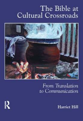 The Bible at Cultural Crossroads: From Translation to Communication