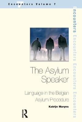 The Asylum Speaker: Language in the Belgian Asylum Procedure