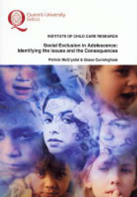Social Exclusion in Adolescence: Identifying the Issues and the Consequences