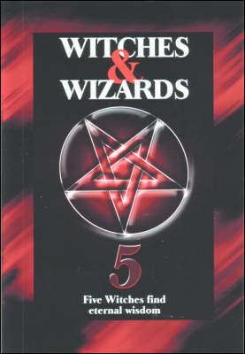 Witches and Wizards: Five Witches Find Eternal Wisdom