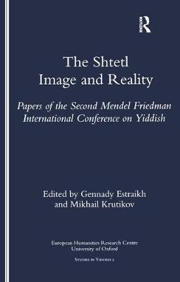 The Shtetl: Image and Reality
