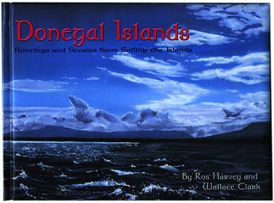 Donegal Islands: Paintings and Stories from Sailing the Islands
