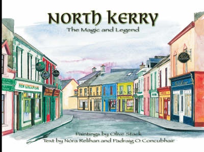 North Kerry: The Magic and Legend
