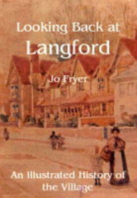 Looking Back at Langford: An Illustrated History of the Village