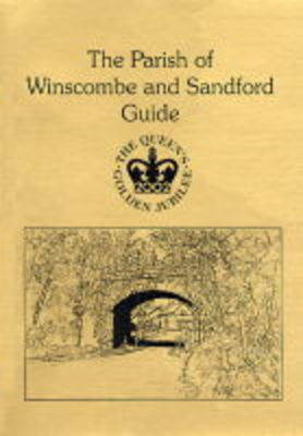 The Parish of Winscombe and Sandford Guide: Guide to the Parish of Winscombe and Sandford
