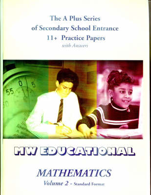 Mathematics: Secondary School Entrance 11+ Practice Papers (with Answers): v. 2: Standard Format