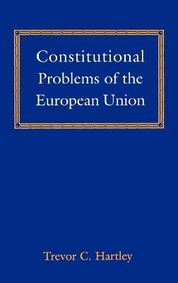 Constitutional Problems of the European Union