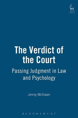 The Verdict of the Court: Passing Judgment in Law and Psychology