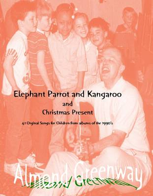Elephant Parrot and Kangaroo and the Christmas Present