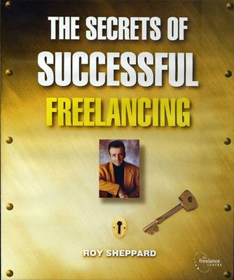 The Secrets of Successful Freelancing