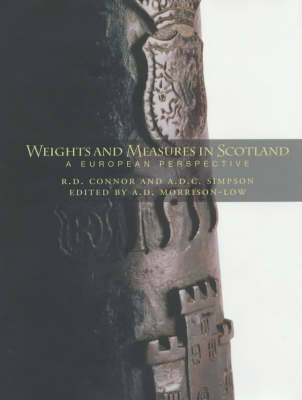 Weights and Measures of Scotland: A European Perspective