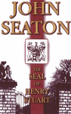The Seal of Henry Stuart