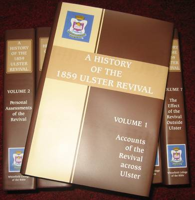 A History of the 1859 Ulster Revival (7 Volumes)