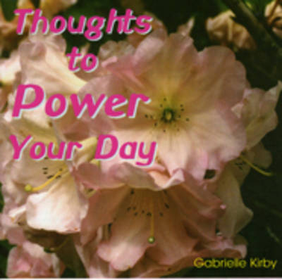 The Thoughts to Power Your Day