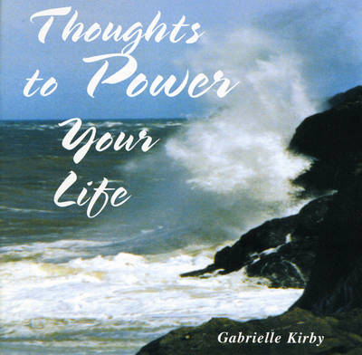 Thoughts to Power Your Life