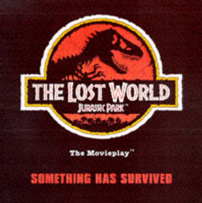 """Lost World"": Jurassic Park - The Movieplay"