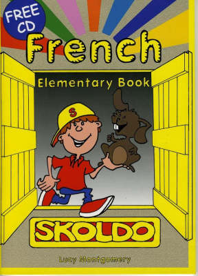 Skoldo French: Primary French Language Activity Book: Elementary Pupil's Book