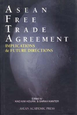 ASEAN Free Trade Agreement: Implications and  Future Directions