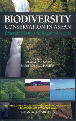 Biodiversity Conservation in ASEAN: Emerging Issues and Regional Needs