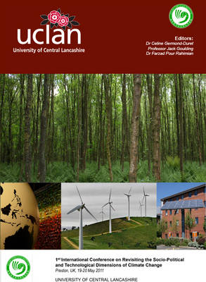 Proceedings of 1st International Conference on Revisiting the Socio-political and Technological Dimensions of Climate Change