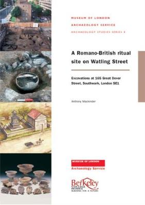 A Romano-British Cemetery on Watling Street: Excavations at 165 Dover Street, Southwark, London