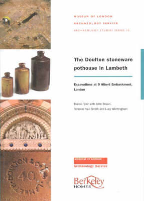 The Doulton Stoneware Pothouse in Lambeth: Excavations at 9 Albert Embankment, London