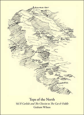 Tops of the North: v. 2: Tops of the North Carlisle and the Cheviot to the Cat and Fiddle Carlisle and the Cheviot to the Cat and Fiddle
