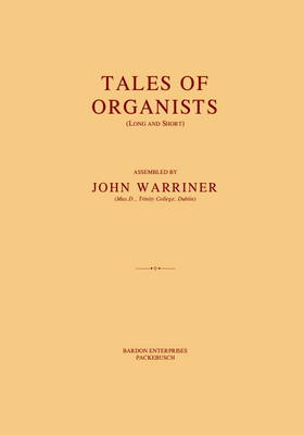 Tales of Organists: (Long and Short)