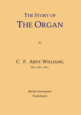 The Story of the Organ