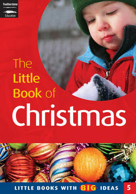 The Little Book of Christmas: Little Books with Big Ideas 5