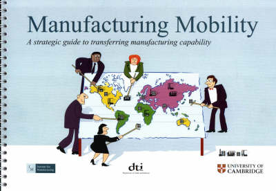 Manufacturing Mobility: A Strategic Guide to Transferring Manufacturing Capability