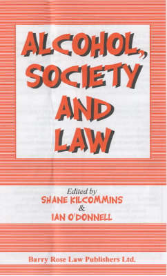Alcohol, Society and Law