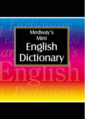Medway's Mini English Dictionary