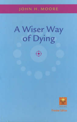 A Wiser Way of Dying