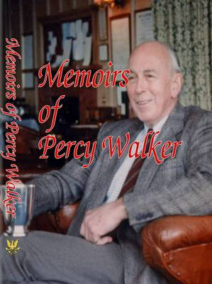Memoirs of Percy Walker
