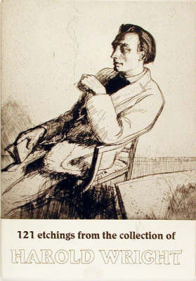 121 Etchings from the Collection of Harold Wright