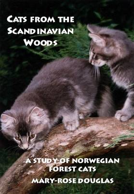 Cats from the Scandinavian Woods: A Study of Norwegian Forest Cats