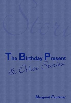The Birthday Present and Other Stories