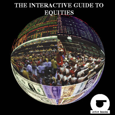 The Interactive Guide to Equities