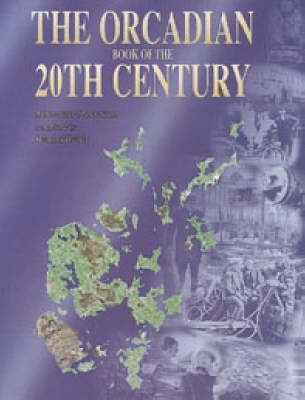 The Orcadian Book of the 20th Century