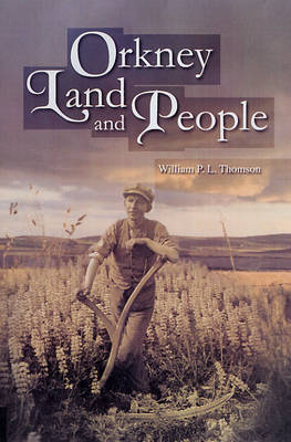 Orkney Land and People