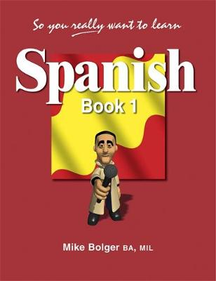 So You Really Want to Learn Spanish Book 1