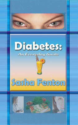 Diabetes: An Everday Guide