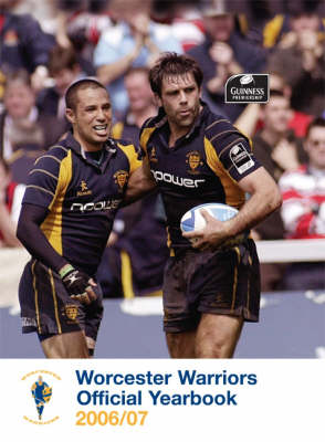 Worcester Warriors Official Yearbook: 2006/07