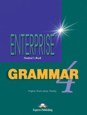 Enterprise Enterprise: Level 4: Grammar  Grammar: Level 4