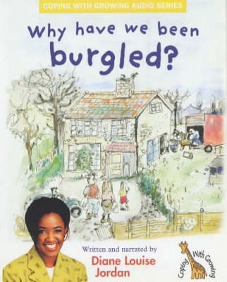 Why Have We Been Burgled?