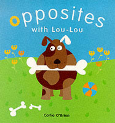 Opposites with Lou Lou