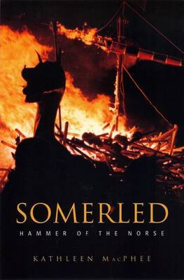 Somerled: Hammer of the Norse