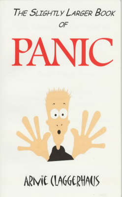 The Slightly Larger Book of Panic