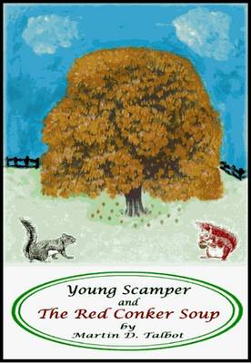 Young Scamper and the Red Conker Soup